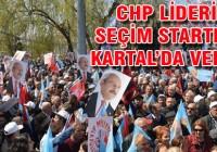 CHP lideri Kılıçdaroğlu Kartal mitinginde konuştu
